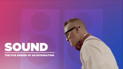 Five Senses of an Integration   Part 3: Sound