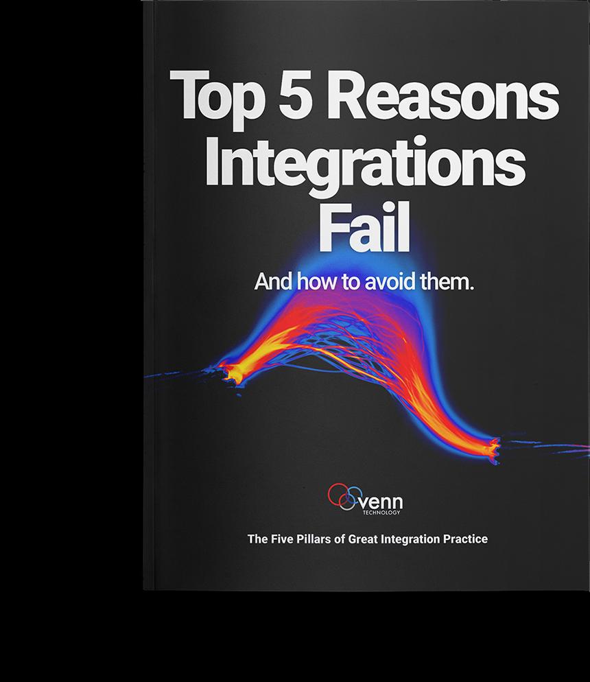 Top 5 Reasons Integrations Fail