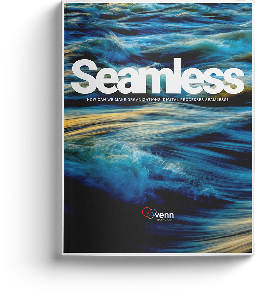 Seamlessly : How can we make organizations digital processes seamless